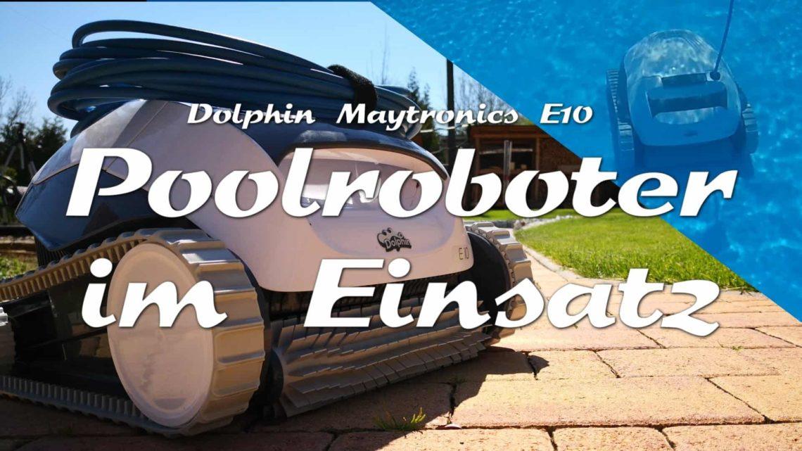 Dolphin E10 Poolroboter im Einsatz - Automatisierung im Garten – Ein Roboter putzt den Pool