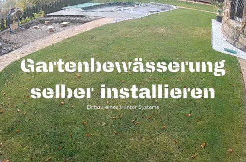 Hunter Rasenbewässerung selber installieren Final YT - Planung und Installation einer Rasenbewässerungsanlage