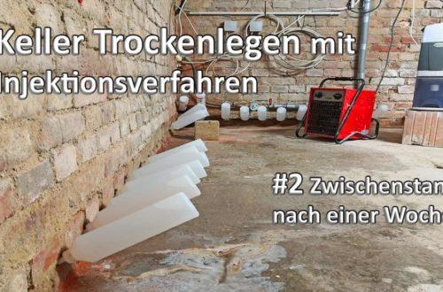 Keller Trockenlegen 2 Zwischenstand nach 1 Woche Injektionsloesung - Keller Trockenlegen #2 Zwischenstand nach 1 Woche | Injektionslösung
