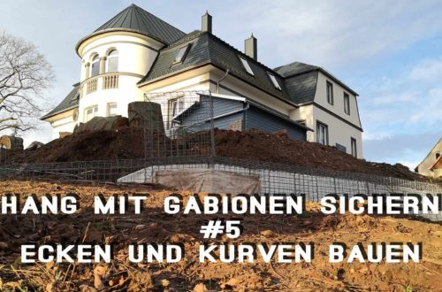 Hang mit Gabionen sichern 5 Ecken und Kurven bauen - Hang mit Gabionen sichern - Ecken und Kurven bauen | Körbe ausrichten