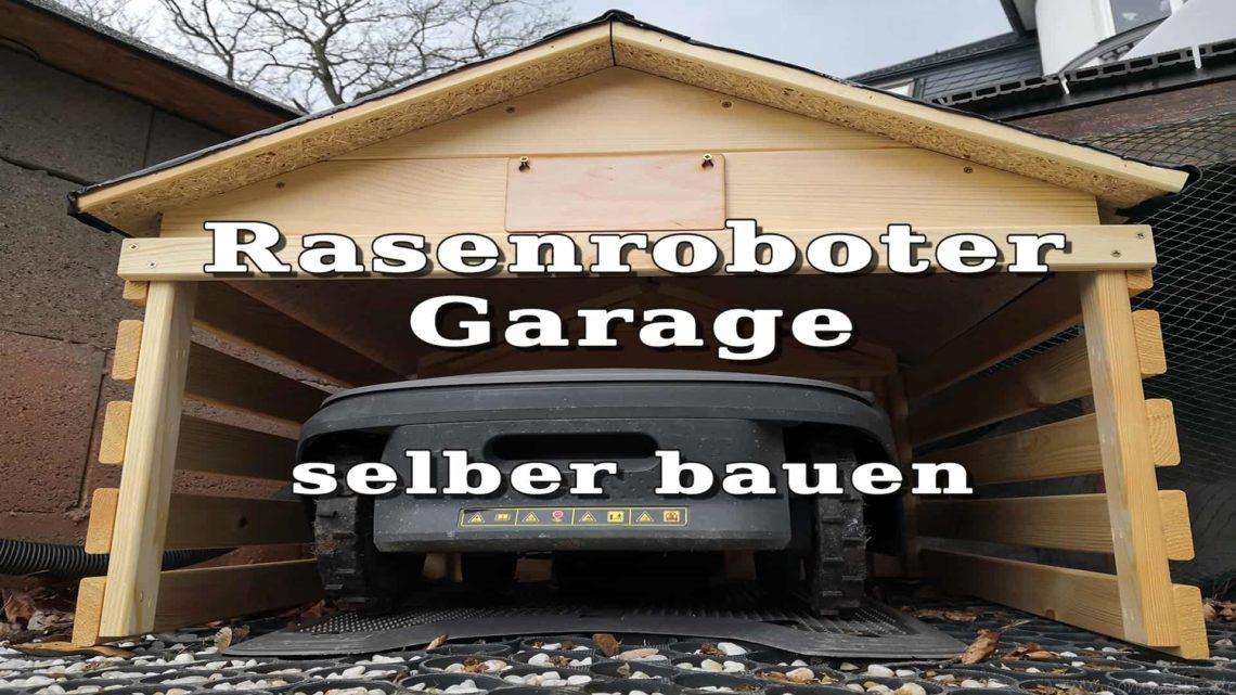 Garage für Rasenroboter selber bauen - Garage für Rasenroboter einfach selber bauen