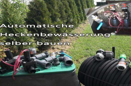 Automatische Heckenbewässerung selber bauen - Automatische Heckenbewässerung selber bauen