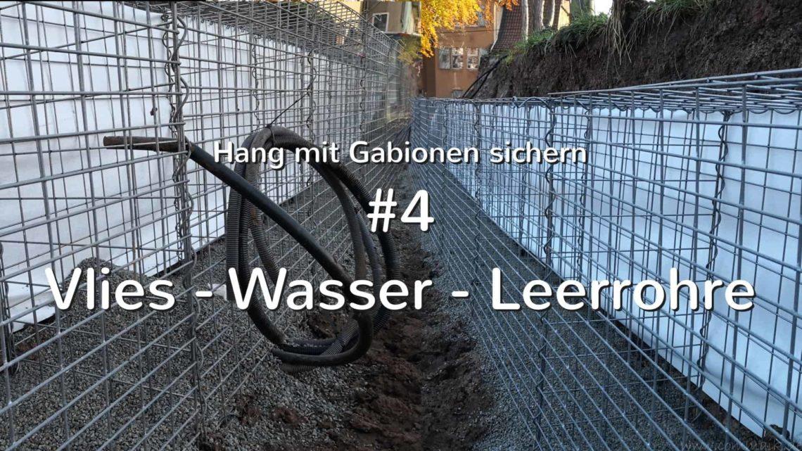 Hang mit Gabionen sichern 4 Einbau von Vlies Wasser und Leerrohren - Hang mit Gabionen sichern - Vlies Wasser Leerrohre