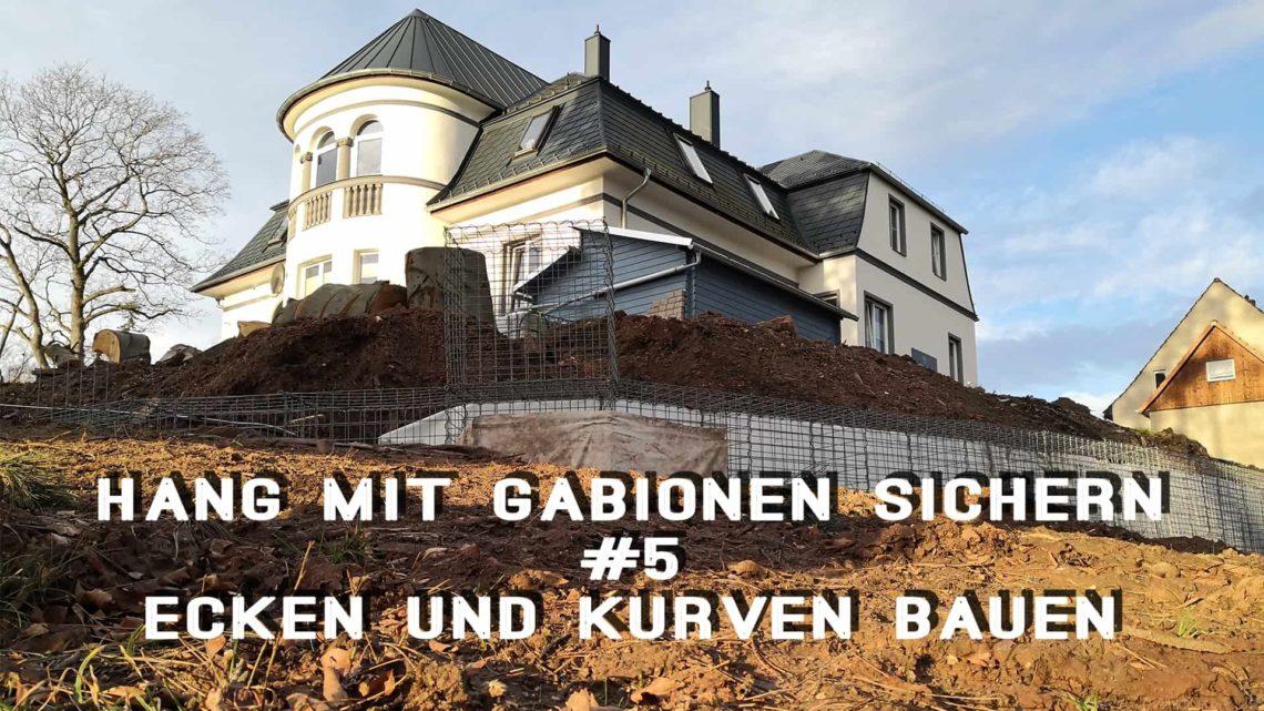 Hang mit Gabionen sichern 5 Ecken und Kurven bauen - Hang mit Gabionen sichern - Ecken und Kurven bauen
