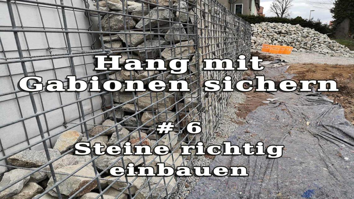 Hang mit Gabionen sichern 6 Steine einfuellen - Hang mit Gabionen sichern - Steine richtig einbauen