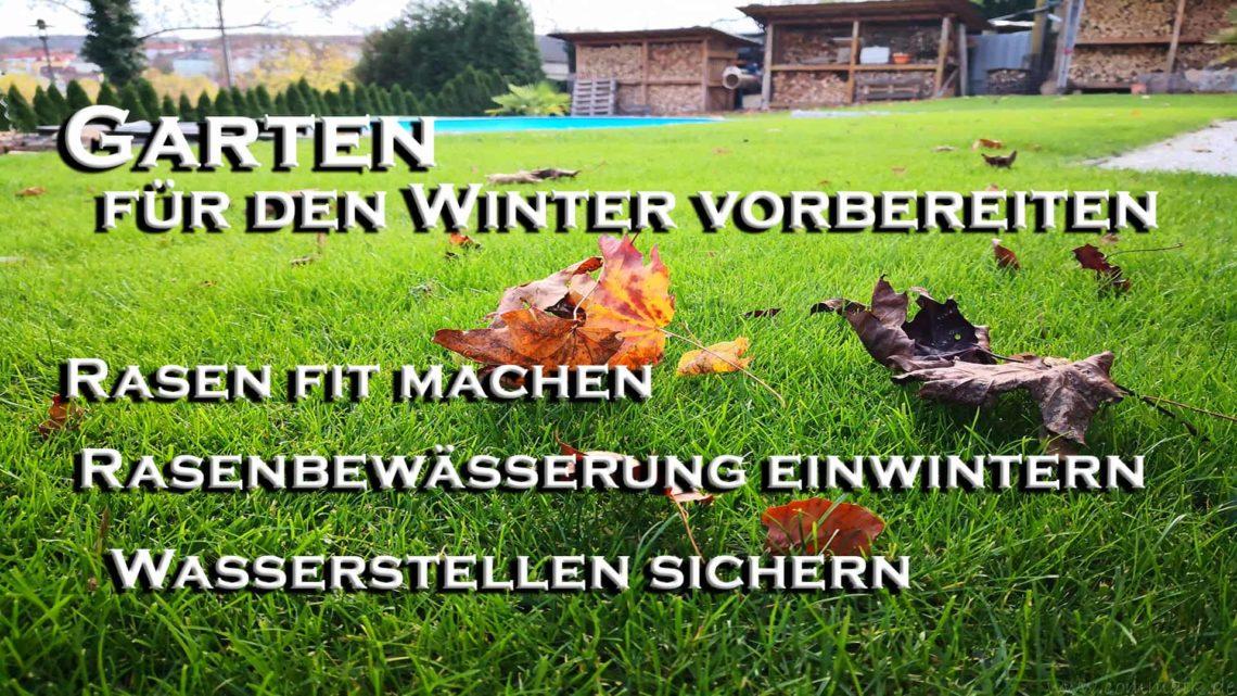 Garten fuer den Winter fit machen Rasen und Bewaesserung einwintern - Garten für den Winter fit machen - Rasen und Bewässerungsanlage einwintern