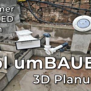 Pool umBAUEN Pool planen Grundriss Einbauteile 01 - Pool umBAUEN – Pool planen | 3D Grundriss erstellen | Welche Einbauteile sollen verbaut werden?